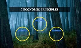 7 ECONOMIC PRINCIPLES