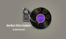 How Music Affects Academics
