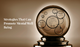 Strategies That Can Promote Mental Well Being