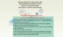 TODOS CONTRA EL BULLYING: UNA APROXIMACIÓN TEÓRICA COMO PUNT