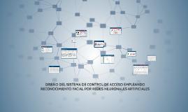 Copy of Diseño del sistema de control de acceso empleando reconocimiento facial por redes neuronales