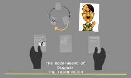 The Government of Dispair