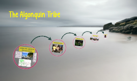 The Algonquin Tribe