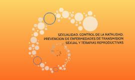 SEXUALIDAD, CONTROL DE LA NATALIDAD, PREVENCION DE ENFERMEDA