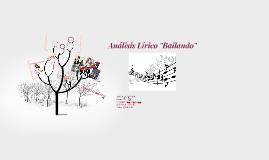 """Copy of Análisis Lírico """"Bailando"""""""