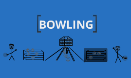 The Detailed Facts of Bowling
