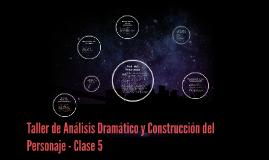 Taller de Análisis Dramático y Construcción del Personaje -