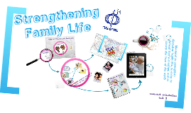 Copy of Strengthening Family Life - CFC Covenant Orientation talk3