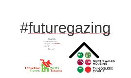 #futuregazing