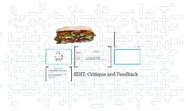 EDIT: Critique and Feedback
