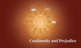 Conformity and Prejudice