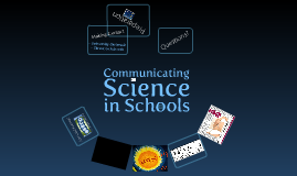 Communicating Science in Schools
