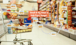 Small & Big Ways to Help Fight Hunger