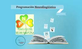 Copy of Programacion Neurolinguistica