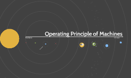 Operating Principle of Machine
