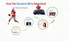 Greatest QB is Advertised