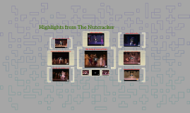 Highlights from The Nutcracker