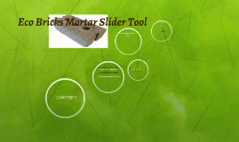 Eco Bricks Mortar Slider Tool