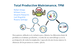 Total Productive Maintenance, TPM
