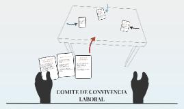 QUE ES EL COMITÉ DE COVIVENCIA LABORAL
