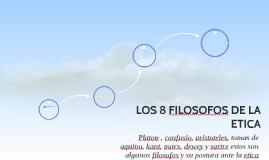 LOS 8 FILOSOFOS DE LA ETICA