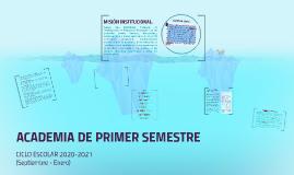 ACADEMIA DE PRIMER SEMESTRE