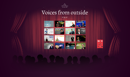 Copy of Voices from outside