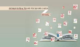 DEMONSTRAÇÃO DE FLUXO DE CAIXA