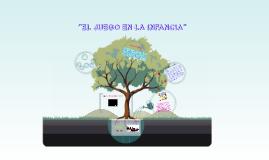 EL JUEGO EN LA INFANCIA - Antonela Lucia Pedernera