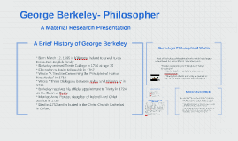 Copy of George Berkeley- Philosopher