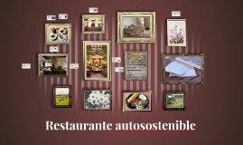 Restaurante autosostenible