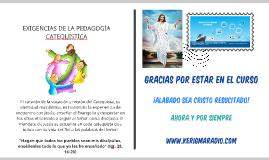 EXIGENCIAS DE LA PEDAGOGÍA CATEQUÍSTICA