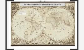 Copy of La edad de la tierra a través de la historia