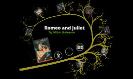 Copy of Romeo and Juliet Introduction