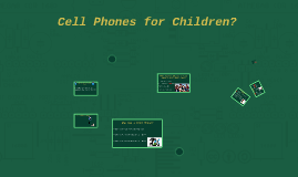 Copy of Cell Phones for Children?