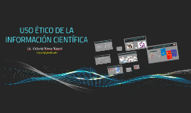 USO ÉTICO DE LA INFORMACIÓN CIENTIFICA 2016