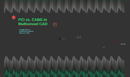 PCI vs. CABG in Multivessel CAD