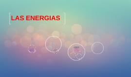 Copy of LAS ENERGIAS