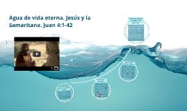 Agua de vida eterna: Jesús y la Samaritana.