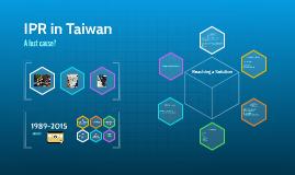 IPR in Taiwan