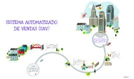 Copy of SISTEMA AUTOMATIZADO DE VENTAS (SAV)