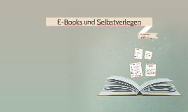E-Books und Selbstverlegen