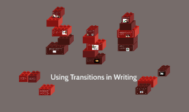 Copy of Using Transitions in Writing