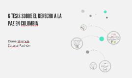6 TESIS SOBRE EL DERECHO A LA PAZ EN COLOMBIA