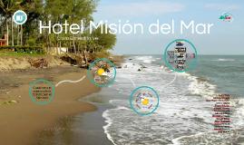 Hotel Misión del Mar