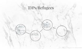 IDPs/Refugees