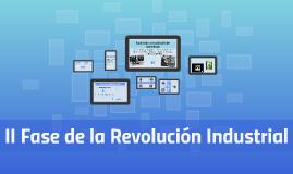 II Fase de la Revolución Industrial