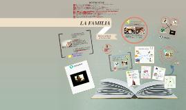 Copy of LA FAMILIA