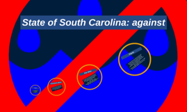 State of South Carolina: against