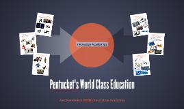 Pentucket's World Class Education